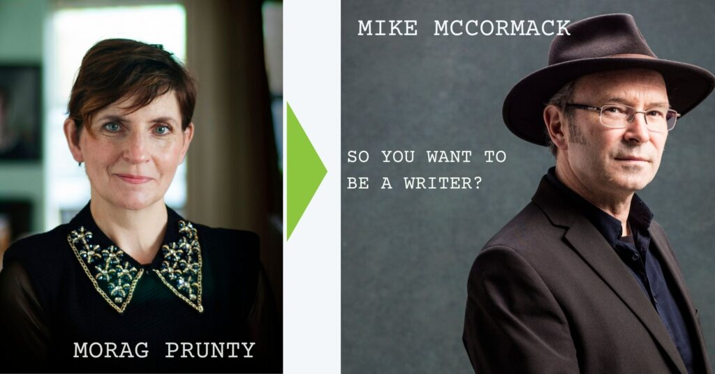 So You Want to be a Writer event holder image with Morag Prunty and Mike McCormick
